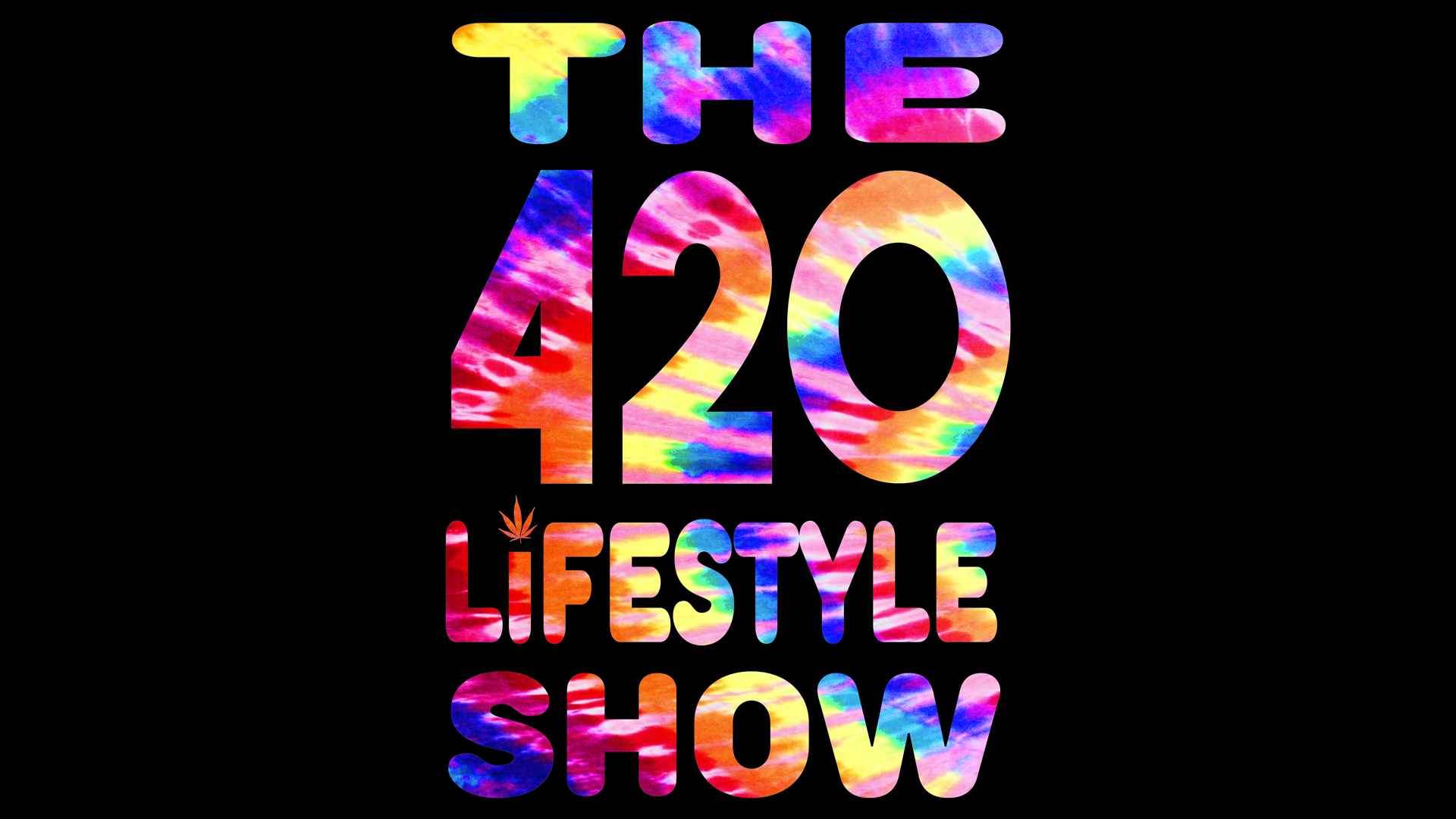 The 420 Lifestyle Show: Marijuana Is My Valentine