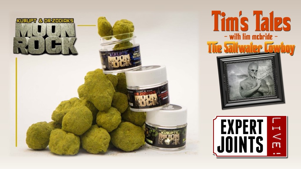 Expert Joints LIVE!: Man On The Moon - Kurupt's Moonrock Tim McBride