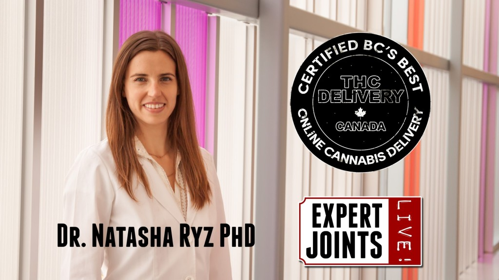Expert Joints LIVE! Is There A Doctor In The House Dr. Natasha Ryz PhD Ryz Remi Organic Skin Care THC Delivery Online Dispensary
