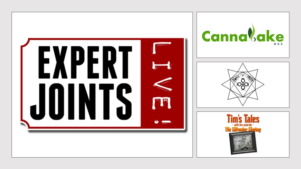 Expert Joints LIVE! - Un-Boxing Day CannaBake Box Temple Of Calyx Tim's Tales Tim McBride