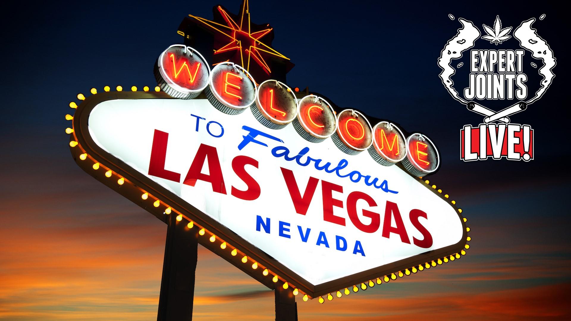Expert Joints LIVE! on Pot TV: Viva Las Vegas